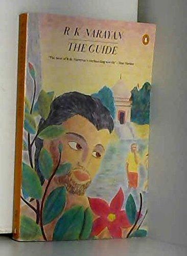 The Guide : A Novel: R. K. Narayan