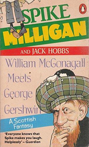 9780140119350: William McGonagall Meets George Gershwin: A Scottish Fantasy