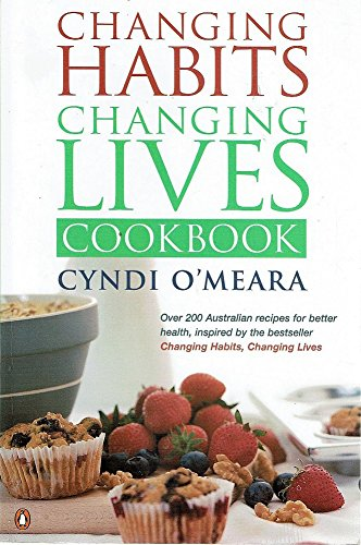 9780140119367: Changing Habits, Changing Lives Cookbook
