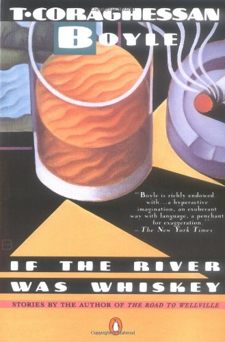 9780140119503: If the River Was Whiskey: Stories (Contemporary American Fiction)