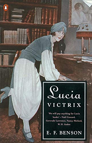 9780140119633: Lucia Victrix: Mapp and Lucia, Lucia's Progress, Trouble for Lucia