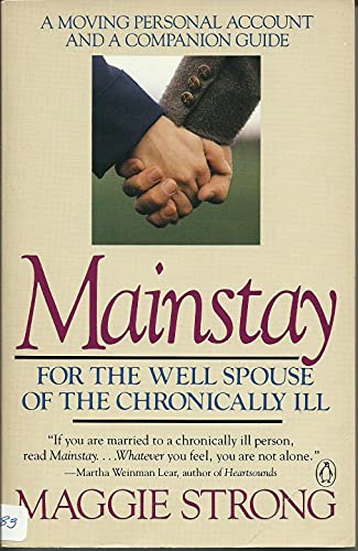 9780140119787: Mainstay: For the Well Spouse of the Chronically Ill