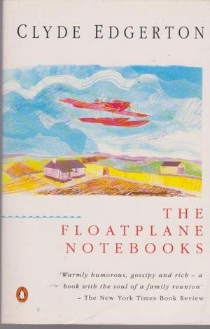 9780140119862: Floatplane Notebooks