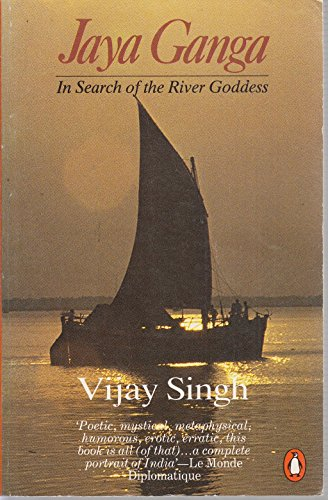 9780140120103: Jaya Ganga: In Search of the River Goddess