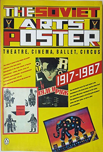 The Soviet Arts Poster : Theatre, Cinema,: Lenin Library Collection