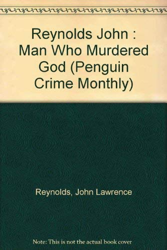 9780140120370: The Man Who Murdered God (Penguin Crime Monthly)