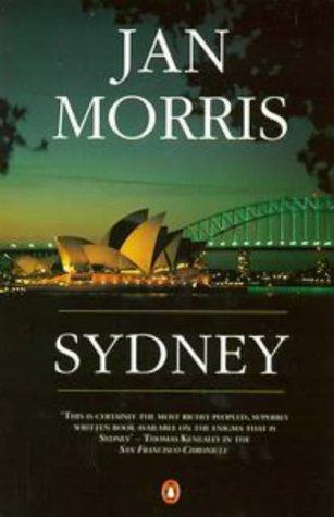 Sydney (0140120505) by Jan Morris