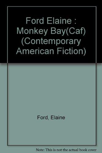 9780140120578: Monkey Bay (Contemporary American Fiction)
