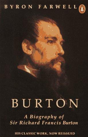 9780140120684: Burton: A Biography of Sir Richard Francis Burton