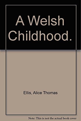 9780140120707: A Welsh Childhood