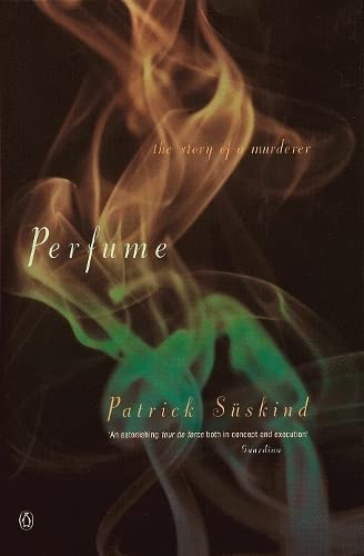 9780140120837: Perfume: The Story of a Murderer (International Writers)