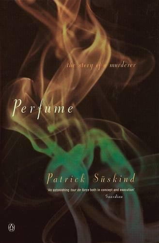 9780140120837: Perfume: The Story of a Murderer