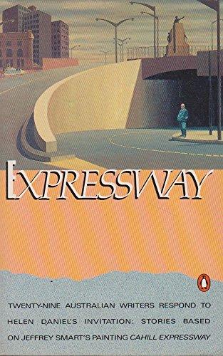 Expressway: Invitation Stories By Australian Writers from: Daniel, Helen