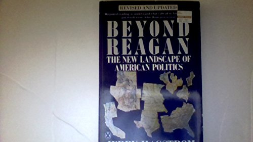 9780140121155: Beyond Reagan: The New Landscape of American Politics
