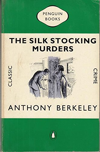 9780140121704: The Silk Stocking Murders (Classic Crime)
