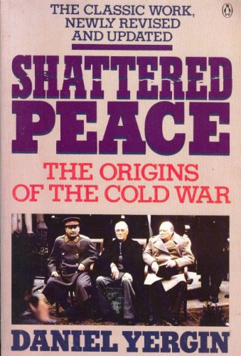 9780140121773: Shattered Peace: The Origins of the Cold War