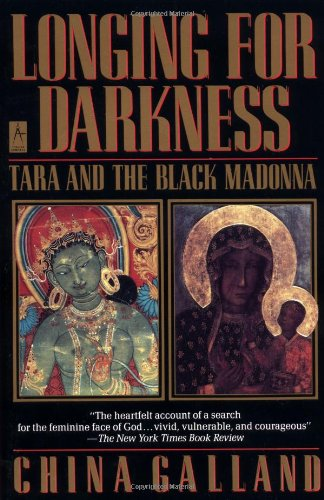 9780140121841: Longing for Darkness: Tara and the Black Madonna A Ten-Year Journey