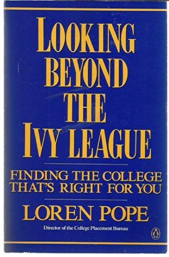 9780140122091: Looking Beyond the Ivy League
