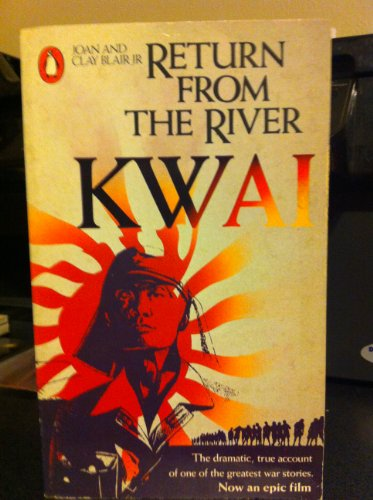 9780140122374: Return from the River Kwai