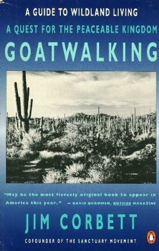 9780140122473: Goatwalking: A Guide to Wildland Living