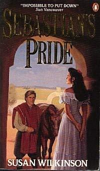 9780140122480: Wilkinson Susan : Sebastian'S Pride(Can.Edn.)