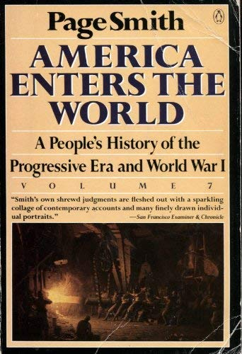 9780140122633: America Enters the World: A People's History of the Progressive Era and World War I (People's History of the USA)
