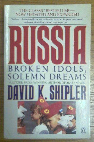 9780140122718: Russia: Broken Idols, Solemn Dreams; Revised Edition