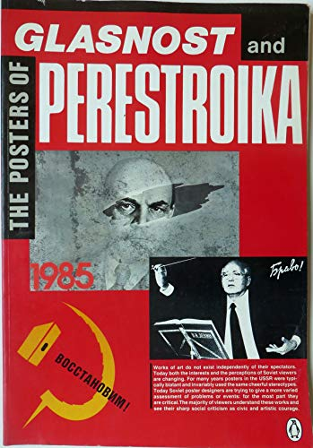 9780140122732: Posters of Perestroika and Glasnost