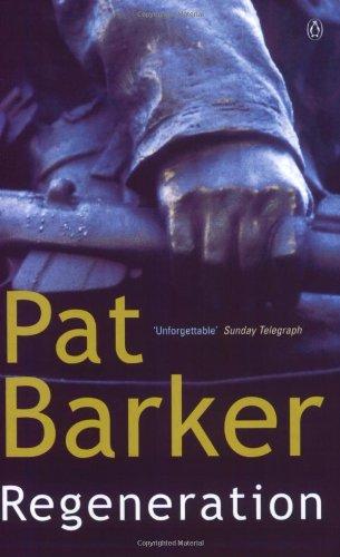 Regeneration: Pat Barker
