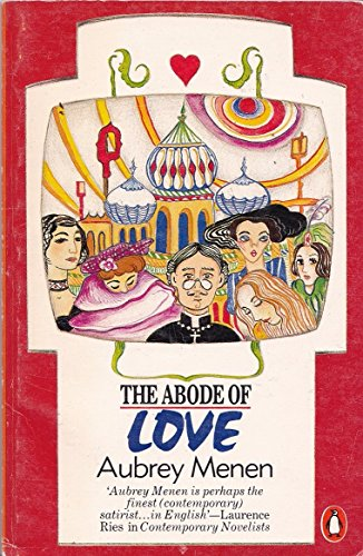 9780140123463: The Abode of Love: The Conception Financing Daily Routine eng Harem Middle 19th Century