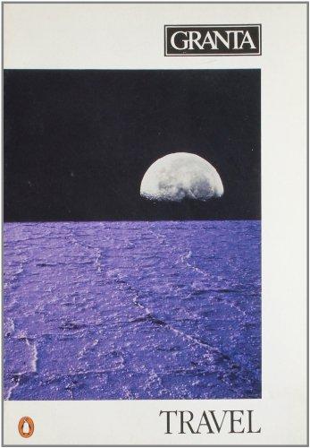 Travel. ( = Granta 26. The Magazine of New Writing): Buford, Bill [Ed]