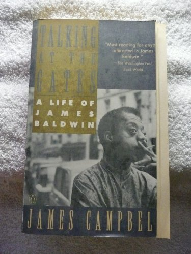 9780140123951: Talking at the Gates: A Life of James Baldwin