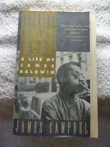 9780140123951: Talking at the Gates: A Life of James Baldwin