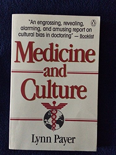9780140124040: Medicine And Culture: Varieties of Treatment in the United States, England, West Germany, and France