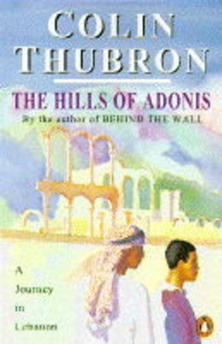 9780140124071: The Hills of Adonis