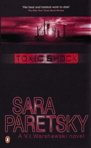 9780140124095: Toxic Shock (A V. I. Warshawski novel)
