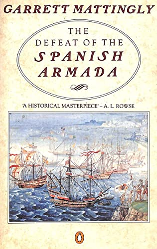 9780140124132: The Defeat of the Spanish Armada