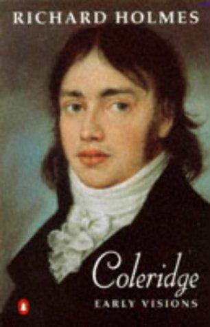 9780140124408: Coleridge: Early Visions (v. 1)
