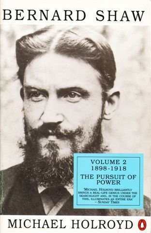 9780140124422: Bernard Shaw: Pursuit of Power, 1898-1918 v. 2