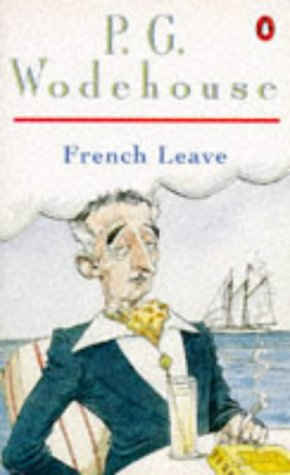 French Leave: P. G. Wodehouse
