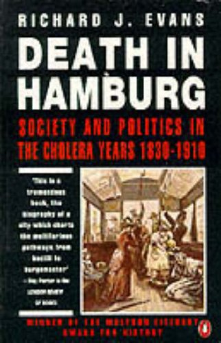 9780140124736: Death in Hamburg: Society and Politics in the Cholera Years 1830-1910