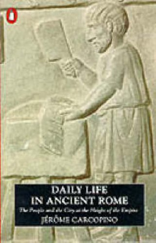 9780140124873: Daily Life in Ancient Rome: The People and the City at the Height of the Empire (Penguin History)