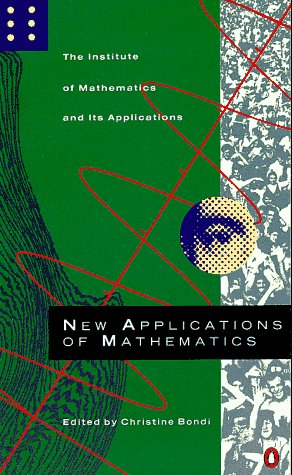 9780140124910: New Applications of Mathematics (Penguin Press Science)
