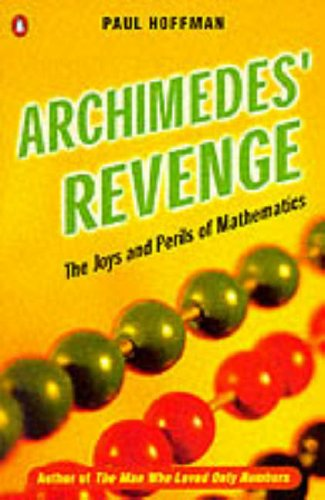 9780140125061: Archimedes' Revenge: Joys and Perils of Mathematics (Penguin Press Science)