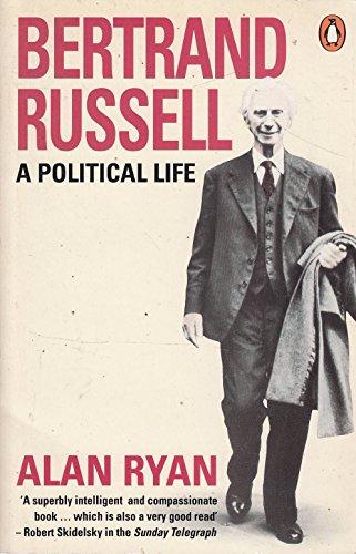 9780140125092: Bertrand Russell: A Political Life