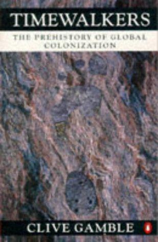 9780140125115: Timewalkers: Prehistory of Global Colonization (Penguin history)