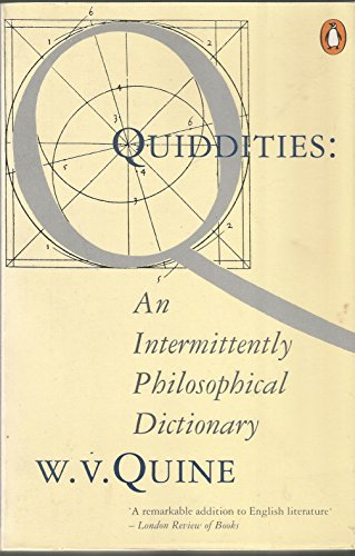 9780140125221: Quiddities - An Intermittently Philosophical Dictionary