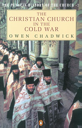 9780140125405: The Christian Church in the Cold War (Penguin History of the Church)