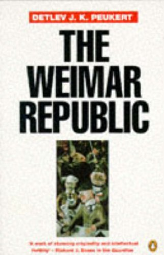 9780140125795: The Weimar Republic: The Crisis of Classical Modernity (Penguin history)