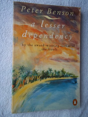 9780140125948: A Lesser Dependency